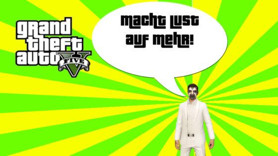GTA V (Grand Theft Auto) – #290 – Macht Lust auf mehr!