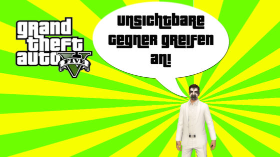 GTA V (Grand Theft Auto) – #292 – Unsichtbare Gegner greifen an!