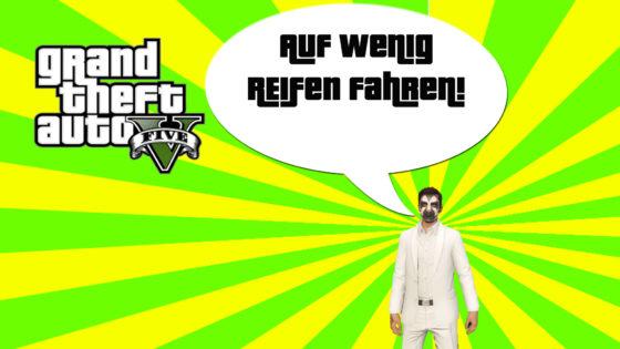 GTA V (Grand Theft Auto) – #298 – Auf wenig Reifen fahren!