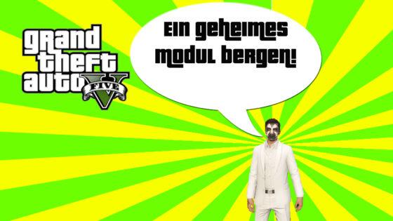 GTA V (Grand Theft Auto) – #300 – Ein geheimes Modul bergen!