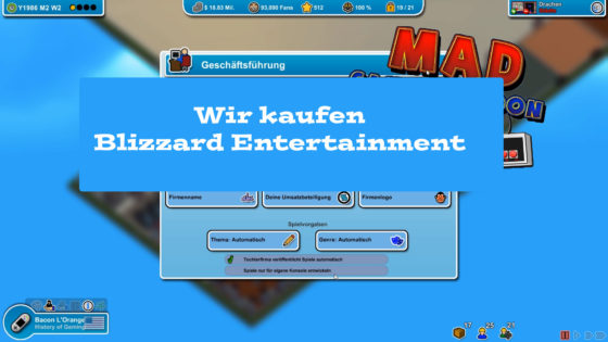 Mad Games Tycoon – #21 – Wir kaufen Blizzard Entertainment!