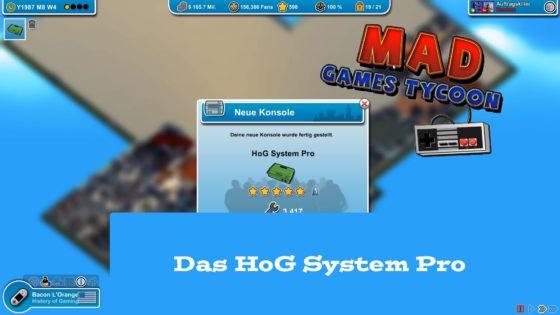 Mad Games Tycoon – #28 – Das HoG System Pro erscheint!