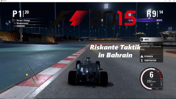 F1 2015 – #9 – Riskante Taktik in Bahrain