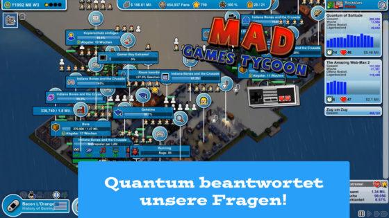 Mad Games Tycoon – #48 – Quantum beantwortet unsere Fragen!
