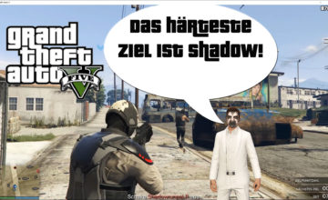 GTA V (Grand Theft Auto) – #317 – Das härteste Ziel ist Shadow!