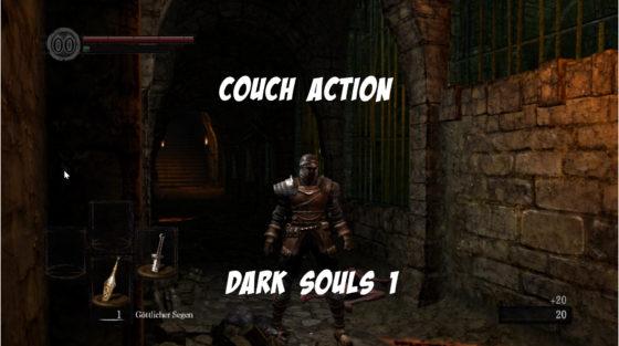 Couch Action – Dark Souls 1 gegeneinander – Staffel 1 Folge 1