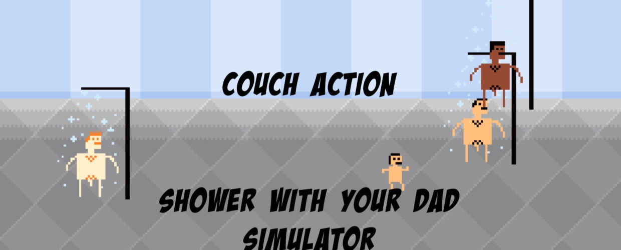 Couch Action – Shower with your Dad Simulator – Staffel 1 Folge 7