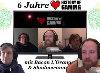 """Sechs Jahre """"History of Gaming"""" [FACECAM] – Was gab es in den letzten sechs Monaten?"""