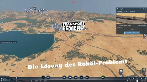 Die Lösung des Rohöl-Problems – Transport Fever 2 – Folge 13