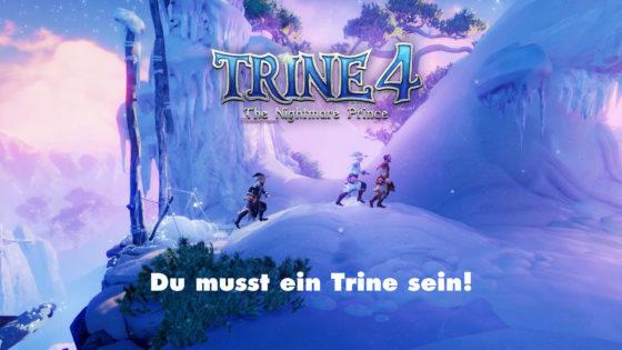 Du musst ein Trine sein – Trine 4 – Episode 01