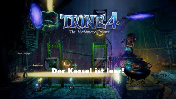 Der Kessel ist leer – Trine 4 – Episode 10