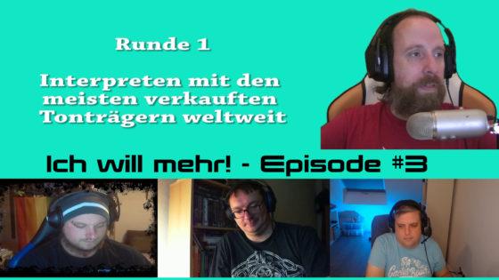 Ich will mehr 🤔 Episode #3