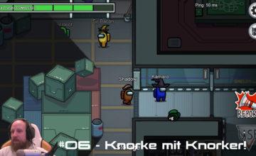 Among Us 🔪 #06 – Knorke mit Knorker!