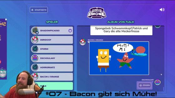 Gartic Phone 🖌 #07 – Bacon gibt sich Mühe!